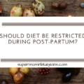 post partum diet