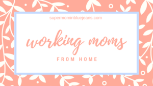 work at home mom